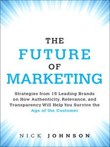 Ebook in inglese The Future of Marketing Johnson, Nicholas