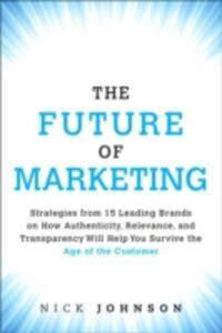 Ebook in inglese Future of Marketing Johnson, Nicholas