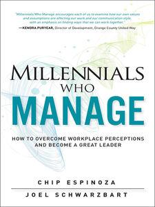 Ebook in inglese Millennials Who Manage Espinoza, Chip , Schwarzbart, Joel