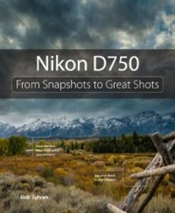 Foto Cover di Nikon D750, Ebook inglese di Rob Sylvan, edito da Pearson Education