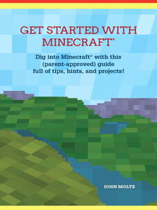 Ebook in inglese Get Started with Minecraft® Moltz, John