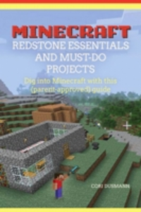 Ebook in inglese Minecraft Redstone Essentials and Must-Do Projects Dusmann, Cori