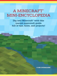 Foto Cover di A Minecraft Mini-Encyclopedia, Ebook inglese di Cori Dusmann, edito da Pearson Education