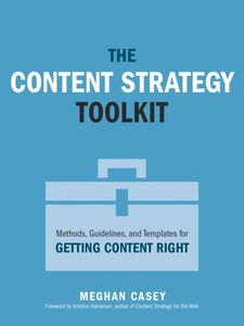 Ebook in inglese The Content Strategy Toolkit Casey, Meghan