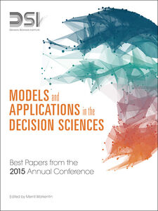 Ebook in inglese Models and Applications in the Decision Sciences Institute, Decision Sciences , Warkentin, Merrill