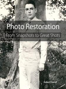 Foto Cover di Photo Restoration, Ebook inglese di Robert Correll, edito da Pearson Education
