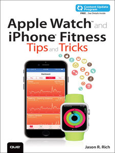 Ebook in inglese Apple Watch and iPhone Fitness Tips and Tricks Rich, Jason R.