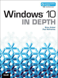 Foto Cover di Windows 10 In Depth, Ebook inglese di Brian Knittel,Paul McFedries, edito da Pearson Education