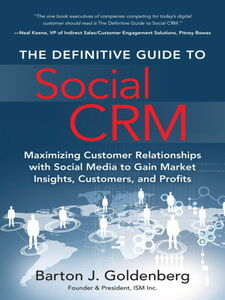 Ebook in inglese The Definitive Guide to Social CRM Goldenberg, Barton J.