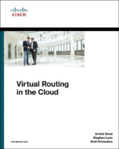 Ebook in inglese Virtual Routing in the Cloud Durai, Arvind , Lynn, Stephen , Srivastava, Amit