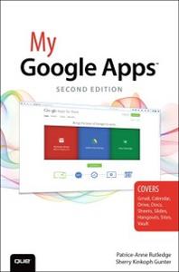 Ebook in inglese My Google Apps Gunter, Sherry Kinkoph , Rutledge, Patrice-Anne