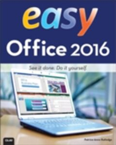 Foto Cover di Easy Office 2016, Ebook inglese di Patrice-Anne Rutledge, edito da Pearson Education