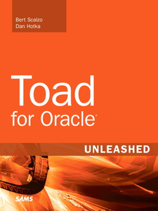 Ebook in inglese Toad for Oracle Unleashed Hotka, Dan , Scalzo, Bert