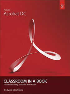 Foto Cover di Adobe Acrobat DC Classroom in a Book, Ebook inglese di Lisa Fridsma,Brie Gyncild, edito da Pearson Education