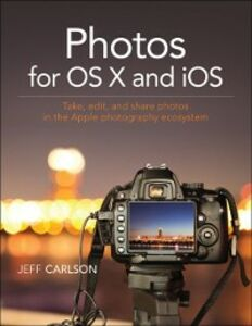 Ebook in inglese Photos for OS X and iOS Carlson, Jeff