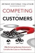 Competing for Customers: Why Delivering
