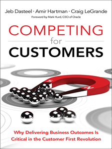 Ebook in inglese Competing for Customers Dasteel, Jeb , Hartman, Amir , LeGrande, Craig