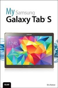 Ebook in inglese My Samsung Galaxy Tab S Butow, Eric