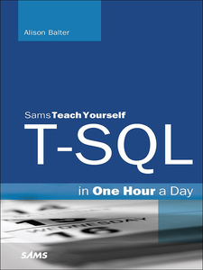 Ebook in inglese T-SQL in One Hour a Day, Sams Teach Yourself Balter, Alison