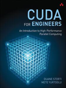 Ebook in inglese CUDA for Engineers Storti, Duane , Yurtoglu, Mete