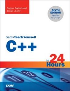 Ebook in inglese C++ in 24 Hours, Sams Teach Yourself Cadenhead, Rogers , Liberty, Jesse