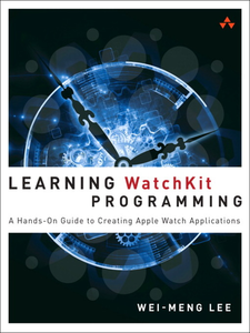 Ebook in inglese Learning WatchKit Programming Lee, Wei-Meng
