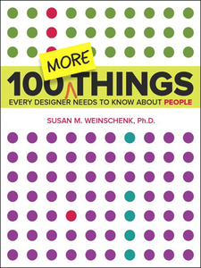 Ebook in inglese 100 MORE Things Every Designer Needs to Know About People Weinschenk, Susan