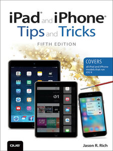 Ebook in inglese iPad and iPhone Tips and Tricks Rich, Jason R.