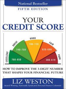 Foto Cover di Your Credit Score, Ebook inglese di Liz Weston, edito da Pearson Education