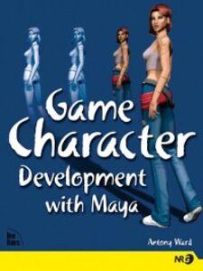 Foto Cover di Game Character Development with Maya, Ebook inglese di Antony Ward, edito da Pearson Education