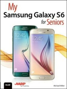 Ebook in inglese My Samsung Galaxy S6 for Seniors Miller, Michael