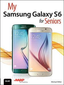 Foto Cover di My Samsung Galaxy S6 for Seniors, Ebook inglese di Michael Miller, edito da Pearson Education