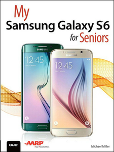 Ebook in inglese My Samsung Galaxy S6 for Seniors Miller, Michael R.