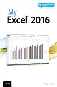 Foto Cover di My Excel 2016 (includes Content Update Program), Ebook inglese di Tracy Syrstad, edito da Pearson Education