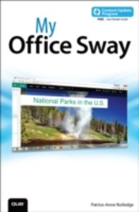 Ebook in inglese My Office Sway (includes Content Update Program) Rutledge, Patrice-Anne