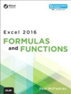 Foto Cover di Excel 2016 Formulas and Functions (includes Content Update Program), Ebook inglese di Paul McFedries, edito da Pearson Education