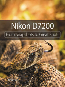 Foto Cover di Nikon D7200, Ebook inglese di Jerod Foster, edito da Pearson Education