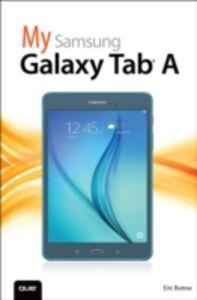 Foto Cover di My Samsung Galaxy Tab A, Ebook inglese di Eric Butow, edito da Pearson Education