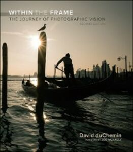 Ebook in inglese Within the Frame duChemin, David
