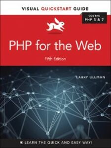 Foto Cover di PHP for the Web, Ebook inglese di Larry Ullman, edito da Pearson Education
