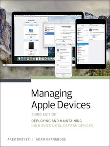 Ebook in inglese Managing Apple Devices Dreyer, Arek , Karneboge, Adam