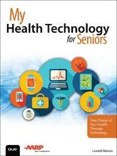 My Health Technology for Seniors
