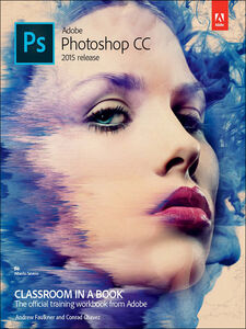 Ebook in inglese Adobe Photoshop CC Classroom in a Book Chavez, Conrad , Faulkner, Andrew
