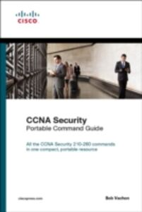 Foto Cover di CCNA Security (210-260) Portable Command Guide, Ebook inglese di Bob Vachon, edito da Pearson Education