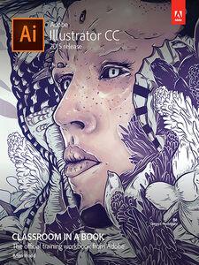 Foto Cover di Adobe Illustrator CC Classroom in a Book (2015 release), Ebook inglese di Brian Wood, edito da Pearson Education
