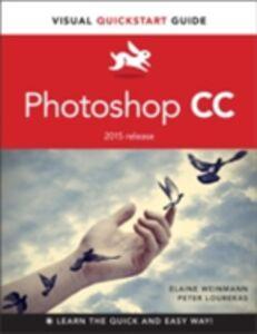 Foto Cover di Photoshop CC, Ebook inglese di Peter Lourekas,Elaine Weinmann, edito da Pearson Education