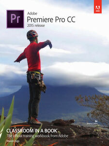 Ebook in inglese Adobe Premiere Pro CC Classroom in a Book Jago, Maxim