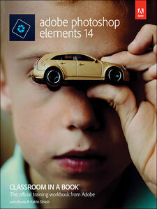 Foto Cover di Adobe Photoshop Elements 14 Classroom in a Book, Ebook inglese di John Evans,Katrin Straub, edito da Pearson Education
