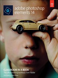Ebook in inglese Adobe Photoshop Elements 14 Classroom in a Book Evans, John , Straub, Katrin