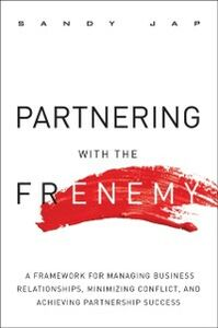 Ebook in inglese Partnering with the Frenemy Jap, Sandy